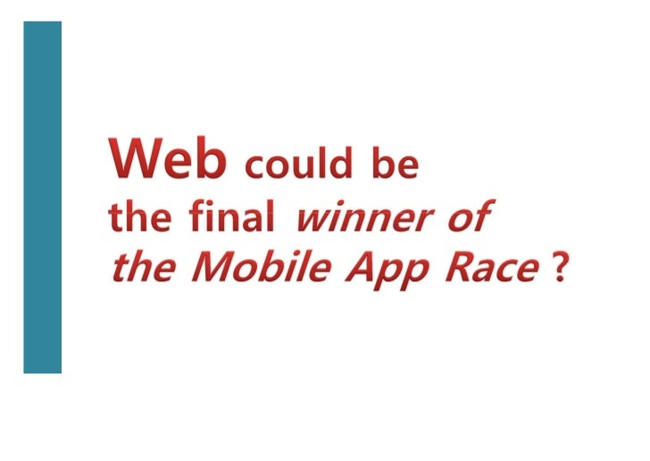 Future of Mobile Web Application and Web App Store Slide 3