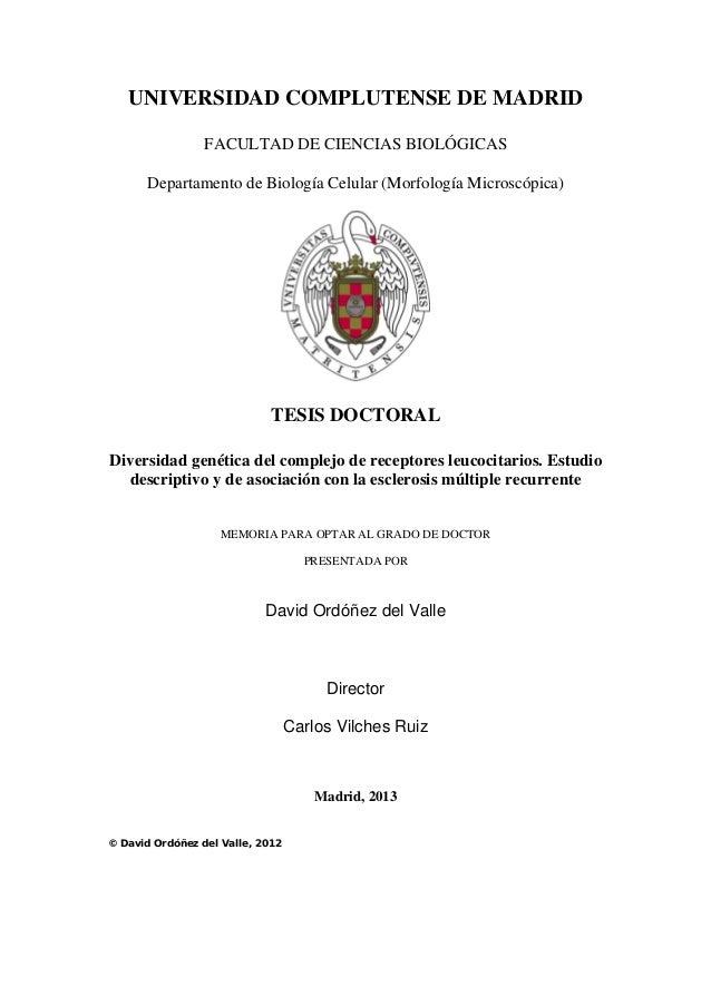 UNIVERSIDAD COMPLUTENSE DE MADRID FACULTAD DE CIENCIAS BIOLÓGICAS Departamento de Biología Celular (Morfología Microscópic...