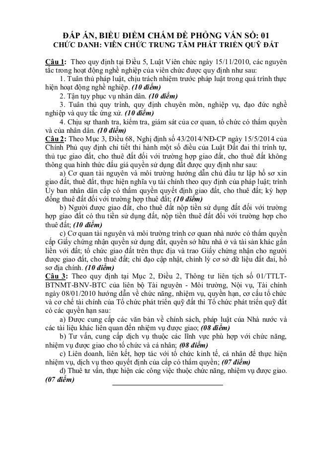 ĐÁP ÁN, BIỂU ĐIỂM CHẤM ĐỀ PHỎNG VẤN SỐ: 01 CHỨC DANH: VIÊN CHỨC TRUNG TÂM PHÁT TRIỂN QUỸ ĐẤT Câu 1: Theo quy định tại Điều...