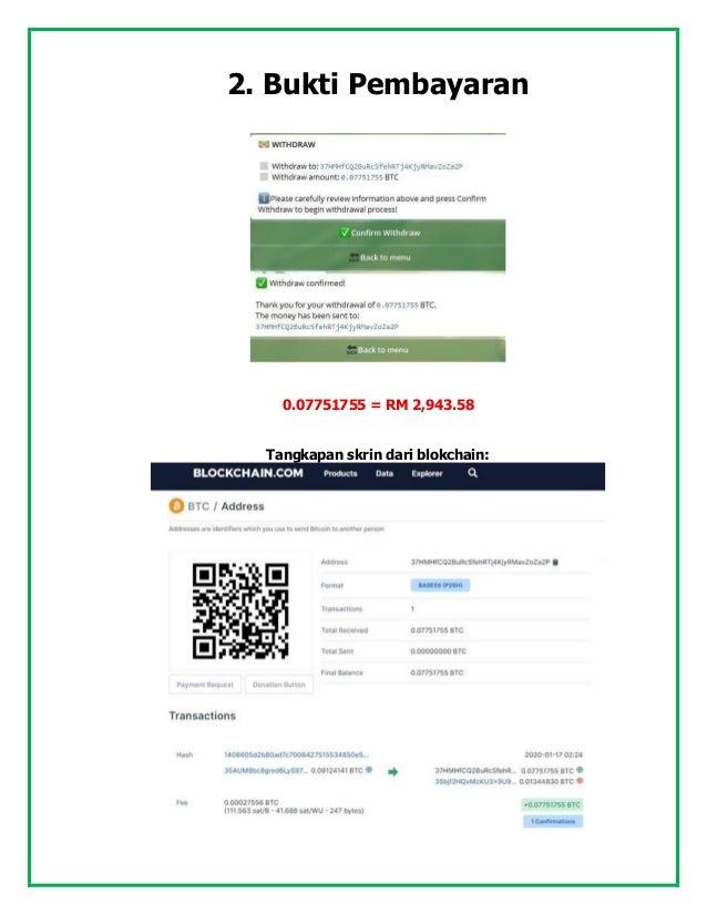 2. Bukti Pembayaran 0.07751755 = RM 2,943.58 Tangkapan skrin dari blokchain: