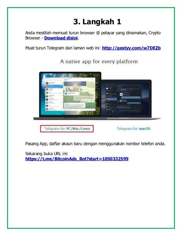 3. Langkah 1 Anda mestilah memuat turun browser @ pelayar yang dinamakan, Crypto Browser - Download disini. Muat turun Tel...