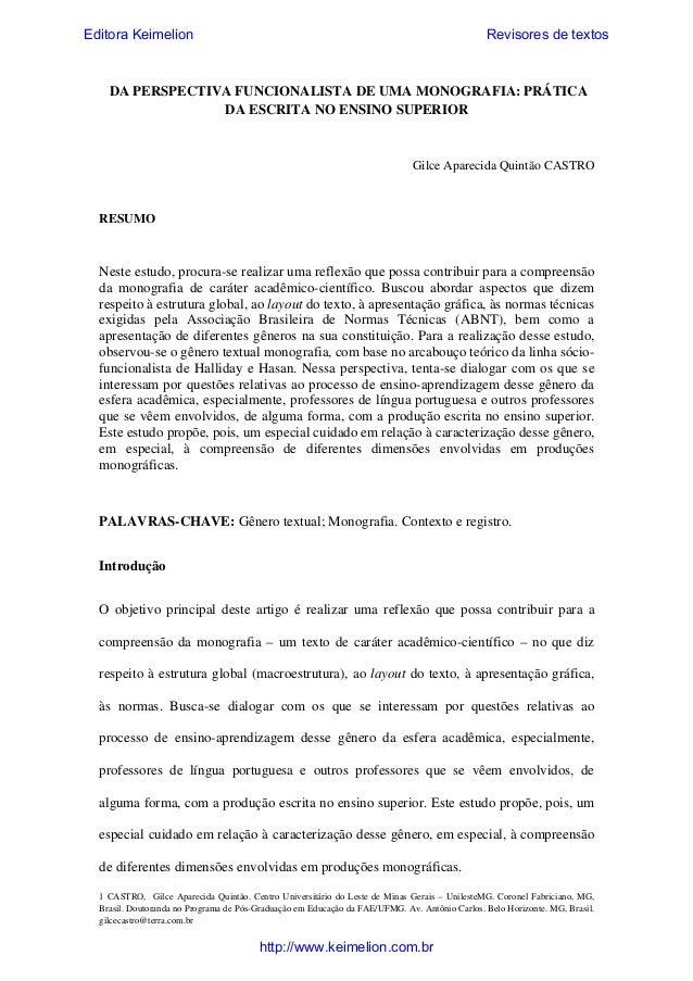 Editora Keimelion  Revisores de textos  DA PERSPECTIVA FUNCIONALISTA DE UMA MONOGRAFIA: PRÁTICA DA ESCRITA NO ENSINO SUPER...