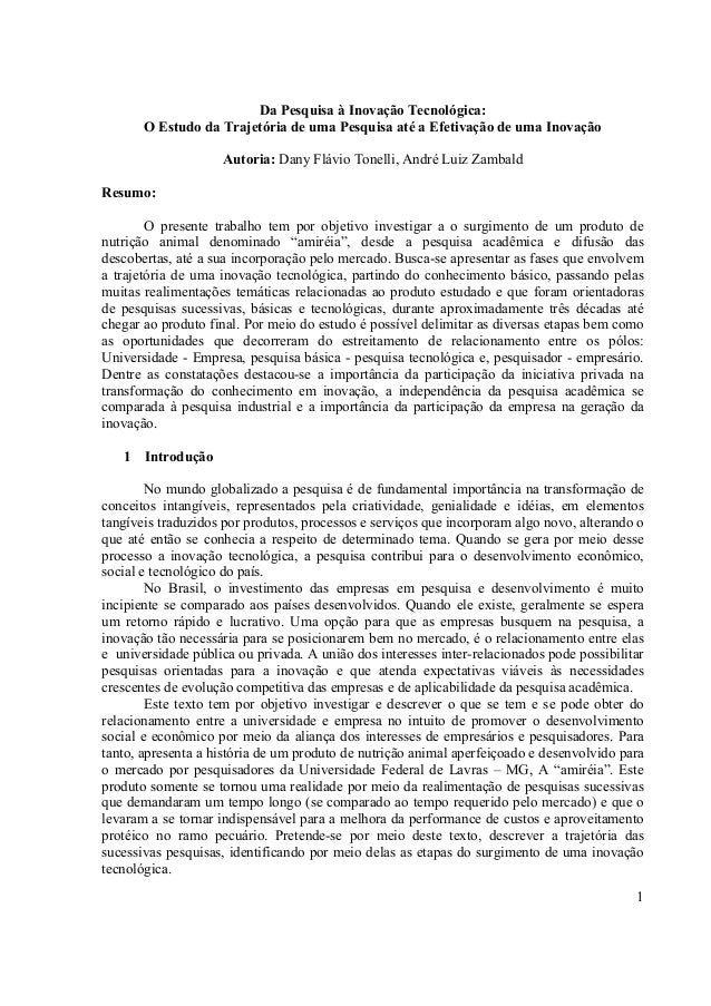 1 Da Pesquisa à Inovação Tecnológica: O Estudo da Trajetória de uma Pesquisa até a Efetivação de uma Inovação Autoria: Dan...