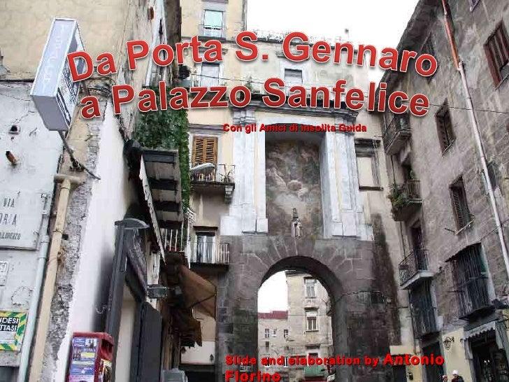 Slide and elaboration by  Antonio Florino Con gli Amici di insolita Guida