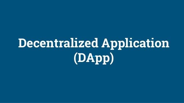 Decentralized Application (DApp)