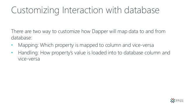 Dapper: the microORM that will change your life