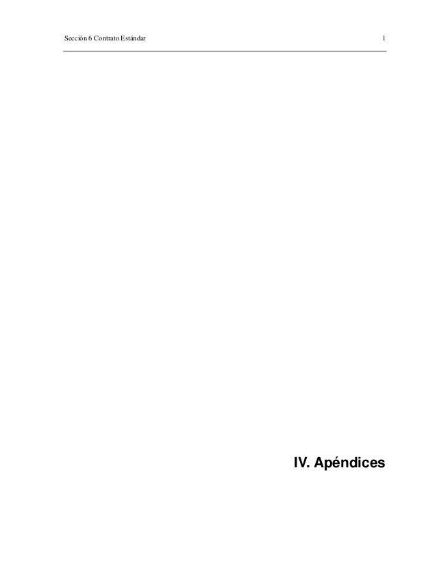 Sección 6 Contrato Estándar 1 IV. Apéndices