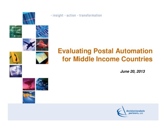 Evaluating Postal Automationfor Middle Income CountriesJune 20, 2013