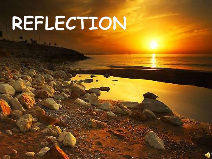 rEFLECTION<br />