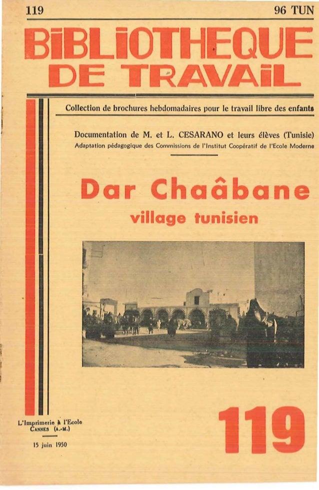 96 TUN  119  Collection de brochures hebdomadaires pour le travail libre des enfanta Documentation de M. et L. CESARANO et...