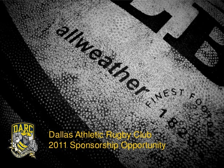 Dallas Athletic Rugby Club2011 Sponsorship Opportunity
