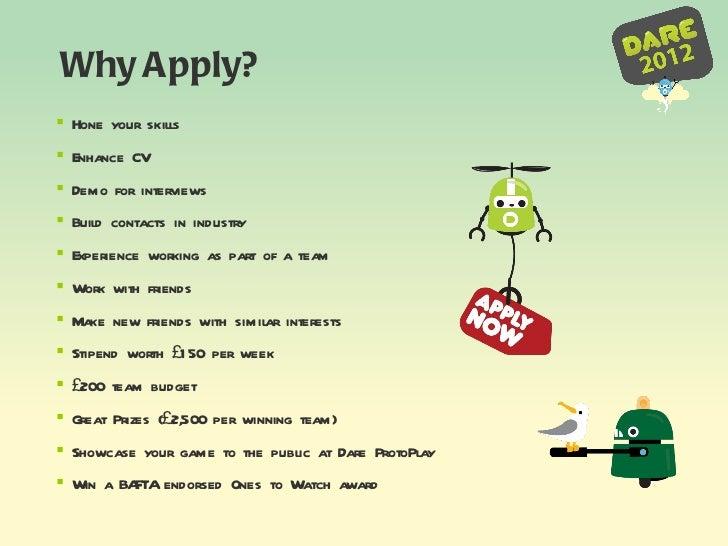 <ul><li>Hone your skills </li></ul><ul><li>Enhance CV </li></ul><ul><li>Demo for interviews  </li></ul><ul><li>Build conta...