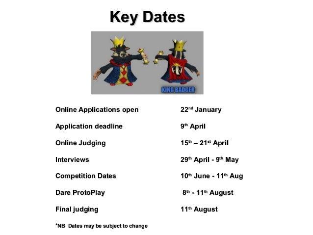 Key DatesOnline Applications open             22nd JanuaryApplication deadline                 9th AprilOnline Judging    ...