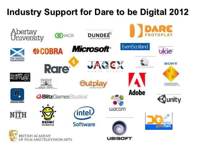 Industry Support for Dare to be Digital 2012