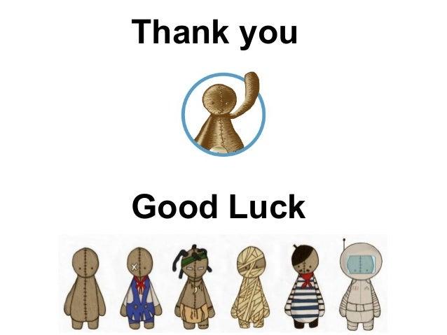Thank youGood Luck