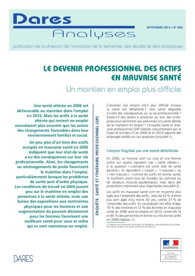 Analyses Dares publication de la direction de l'animation de la recherche, des études et des statistiques septembre 2015 •...