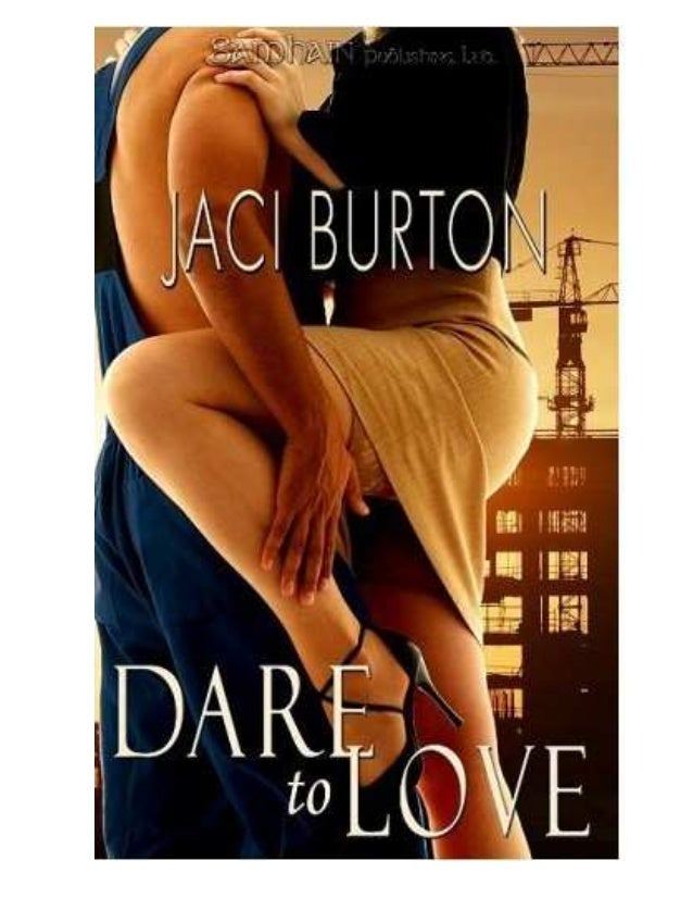 Dare to LoveJaci Burton