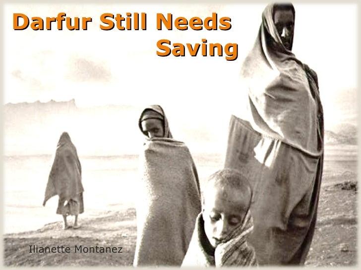 Darfur Still Needs  Saving Ilianette Montanez