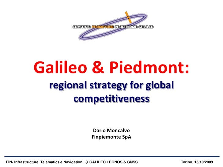 Galileo & Piedmont:                       regional strategy for global                            competitiveness         ...