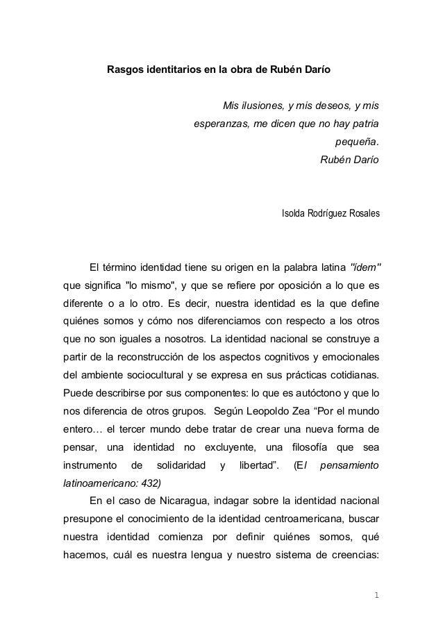 Rasgos identitarios en la obra de Rubén Darío Mis ilusiones, y mis deseos, y mis esperanzas, me dicen que no hay patria pe...