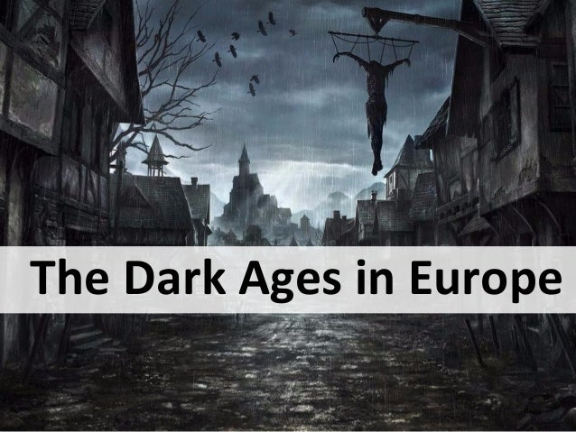 dark ages in europe
