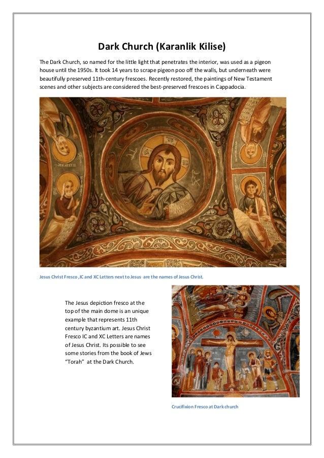 Dark Church (Karanlik Kilise)The Dark Church, so named for the little light that penetrates the interior, was used as a pi...