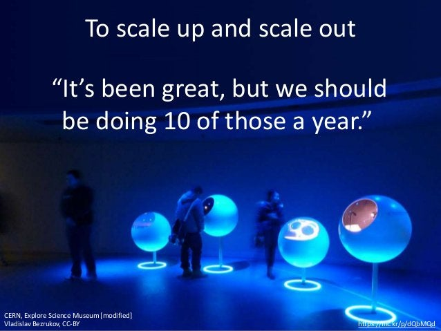 """https://flic.kr/p/dQbMQd """"It's been great, but we should be doing 10 of those a year."""" CERN, Explore Science Museum [modif..."""