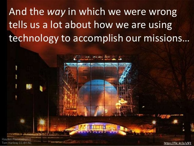 And the way in which we were wrong tells us a lot about how we are using technology to accomplish our missions… https://fl...