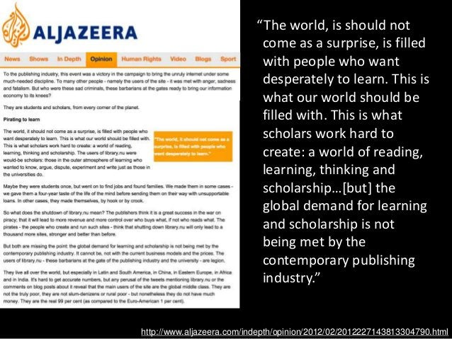 """http://www.aljazeera.com/indepth/opinion/2012/02/2012227143813304790.html """"The world, is should not come as a surprise, is..."""