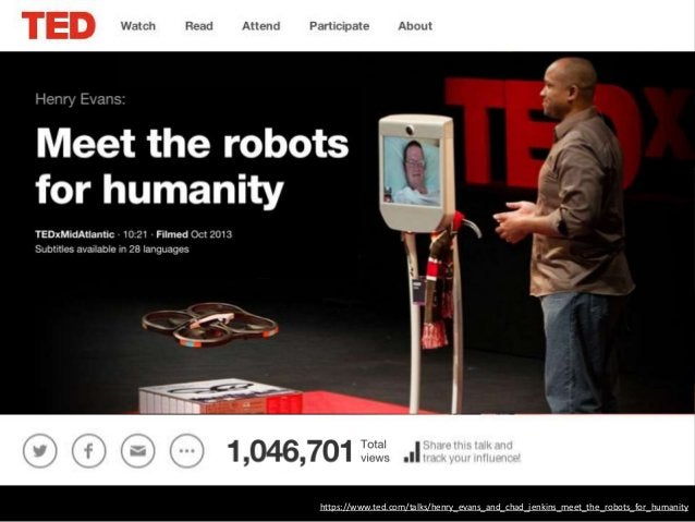 https://www.ted.com/talks/henry_evans_and_chad_jenkins_meet_the_robots_for_humanity