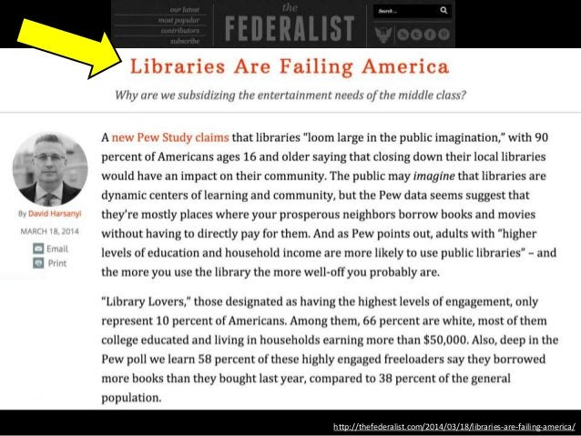 http://thefederalist.com/2014/03/18/libraries-are-failing-america/