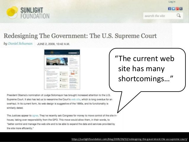 """https://sunlightfoundation.com/blog/2009/06/02/redesigning-the-government-the-us-supreme-court/ """"The current web site has ..."""