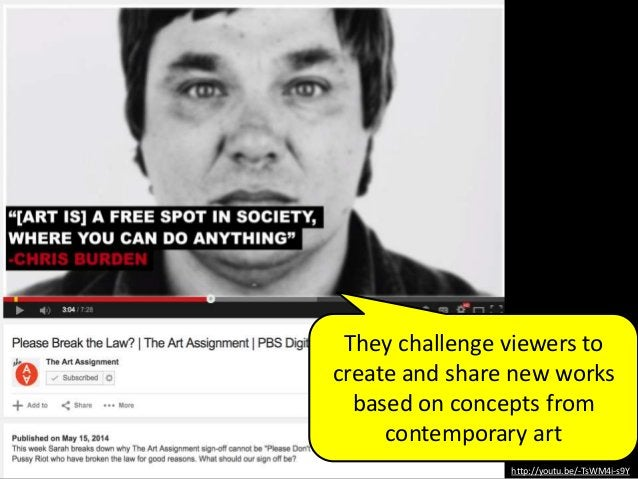 They challenge viewers to create and share new works based on concepts from contemporary art http://youtu.be/-TsWM4i-s9Y
