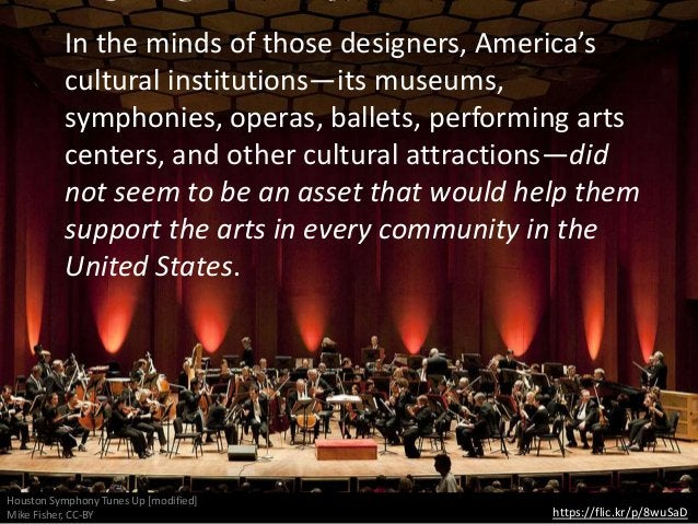 https://flic.kr/p/8wuSaD Houston Symphony Tunes Up [modified] Mike Fisher, CC-BY In the minds of those designers, America'...