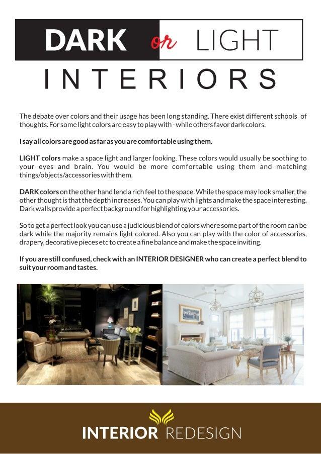Dark or Light Interiors by Expert Interior Designers Decorators in Panipat, Jhansi, Dhanbad, Bokaro, Bhopal, Meerut, Jaipu...