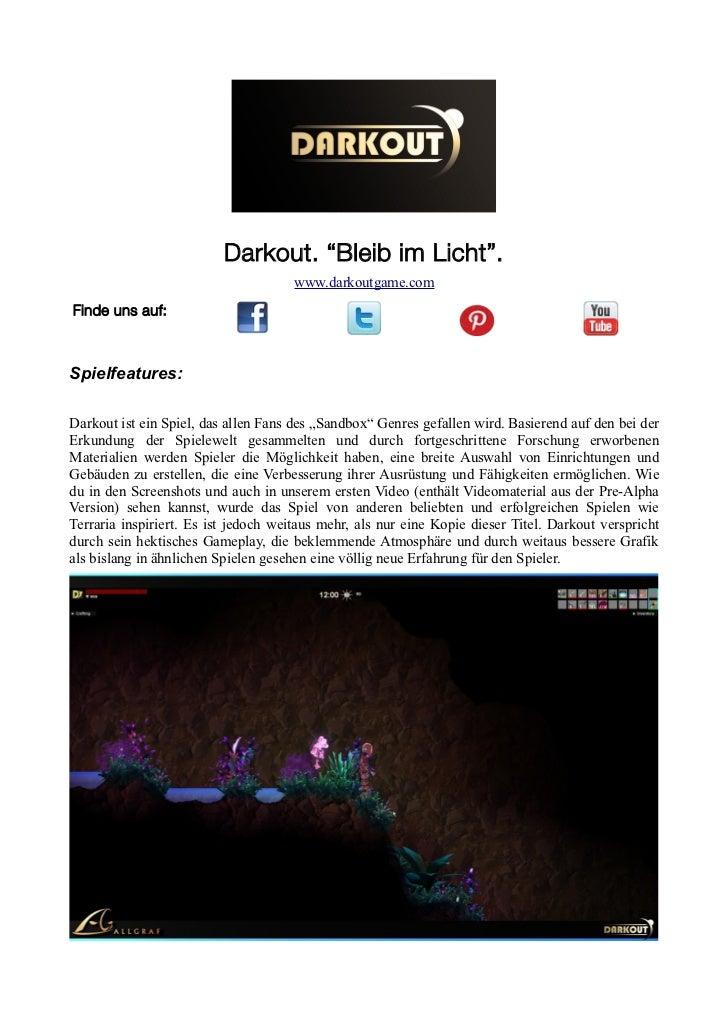 """Darkout. """"Bleib im Licht"""".                                      www.darkoutgame.comFinde uns auf:Spielfeatures:Darkout ist..."""