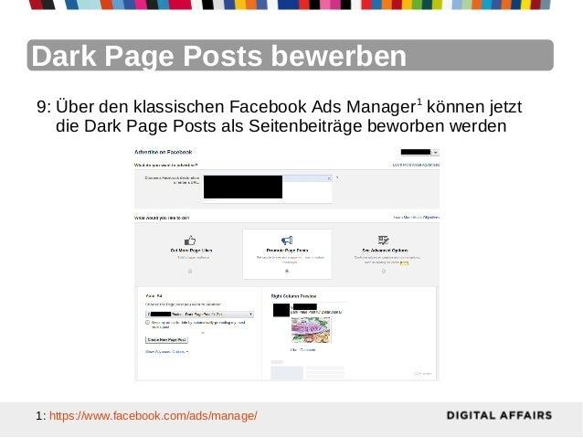 Dark Page Posts bewerben9: Über den klassischen Facebook Ads Manager1 können jetzt   die Dark Page Posts als Seitenbeiträg...
