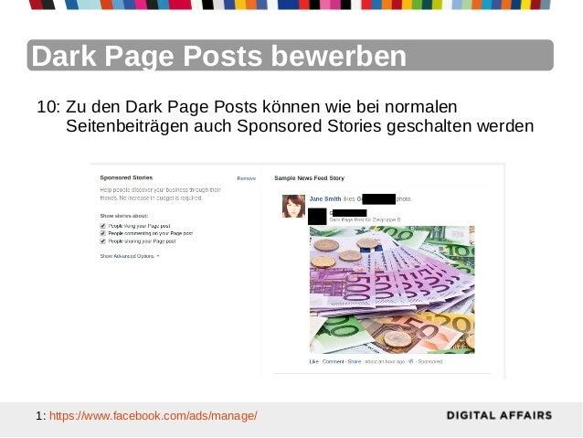 Dark Page Posts bewerben10: Zu den Dark Page Posts können wie bei normalen    Seitenbeiträgen auch Sponsored Stories gesch...