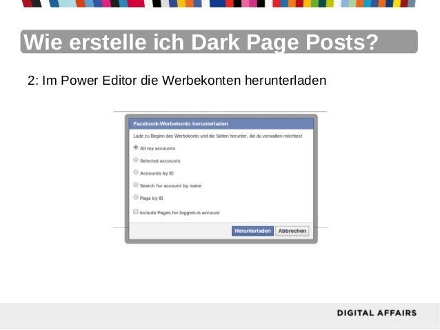 Wie erstelle ich Dark Page Posts?2: Im Power Editor die Werbekonten herunterladen