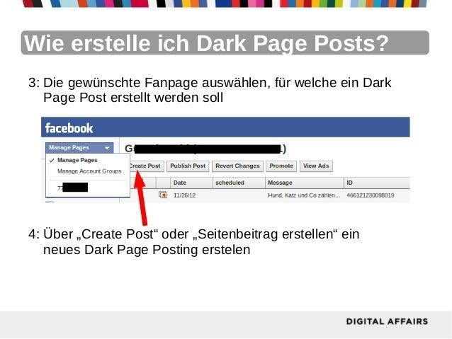 Wie erstelle ich Dark Page Posts?3: Die gewünschte Fanpage auswählen, für welche ein Dark   Page Post erstellt werden soll...