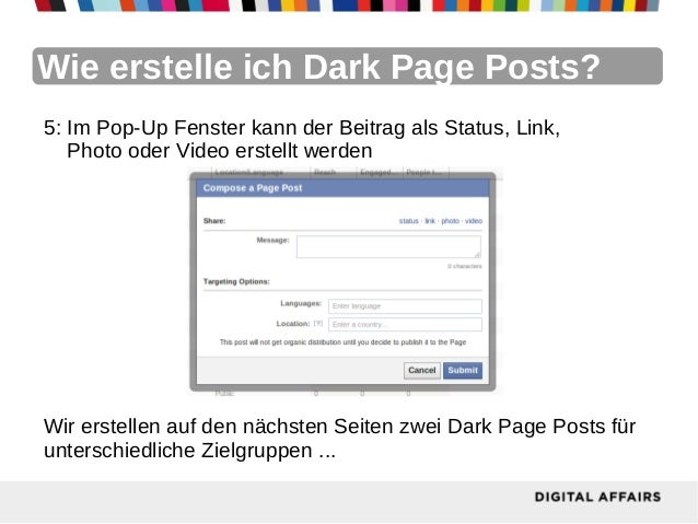 Wie erstelle ich Dark Page Posts?5: Im Pop-Up Fenster kann der Beitrag als Status, Link,   Photo oder Video erstellt werde...