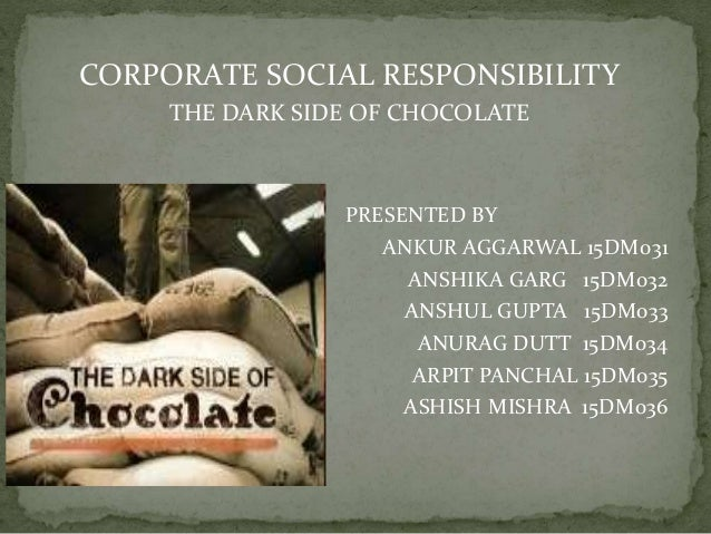 Dark side of chocolate essay