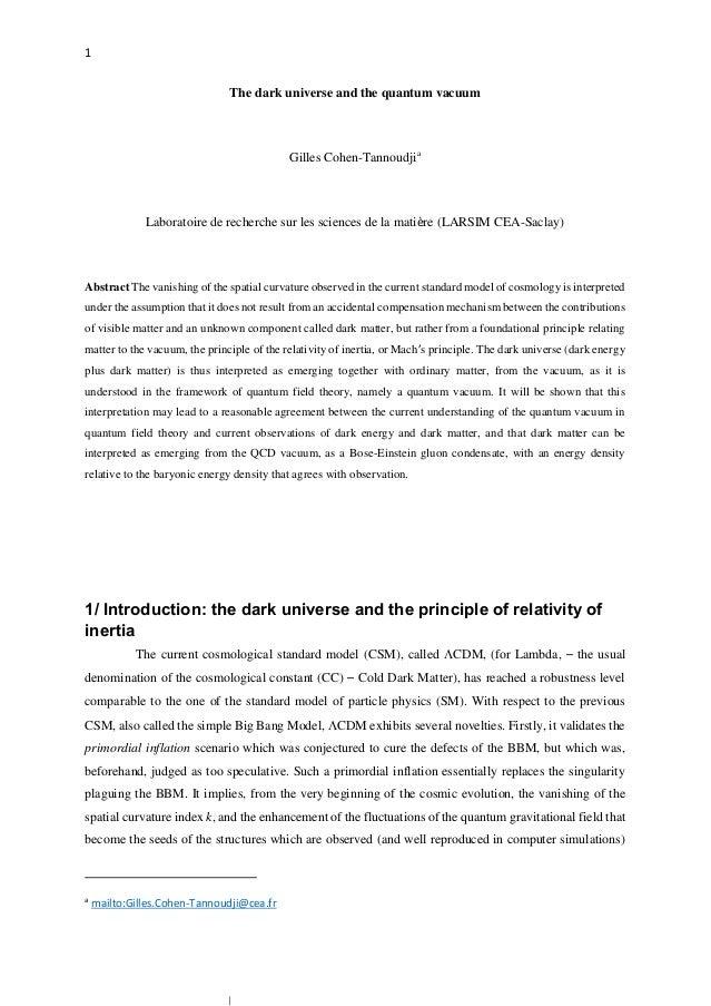 1 The dark universe and the quantum vacuum Gilles Cohen-Tannoudjia Laboratoire de recherche sur les sciences de la matière...