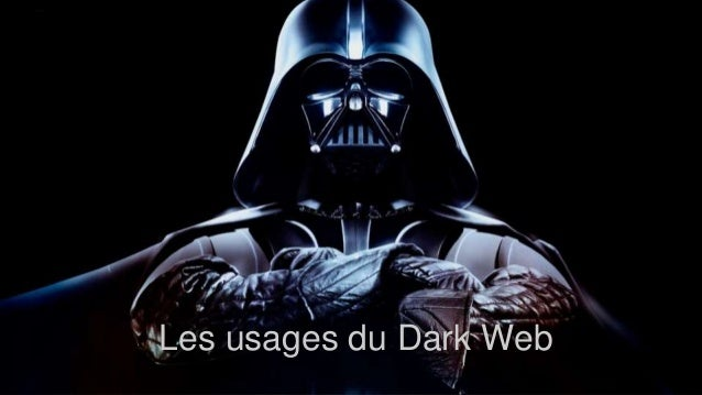 Les usages du Dark Web