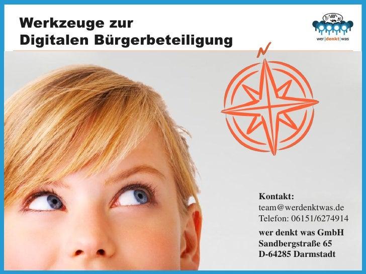 Werkzeuge zurDigitalen Bürgerbeteiligung                              Kontakt:                              team@werdenktw...