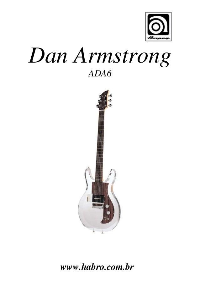 Dan Armstrong ADA6  www.habro.com.br