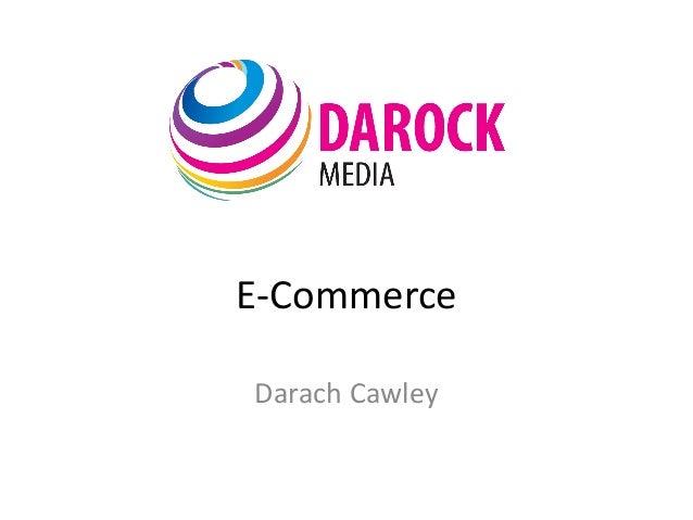 E-CommerceDarach Cawley