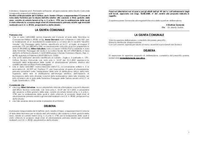 Il Sindaco, Gaspare prof. Portobello sottopone all'approvazione della Giunta Comunale la seguente proposta di deliberazion...