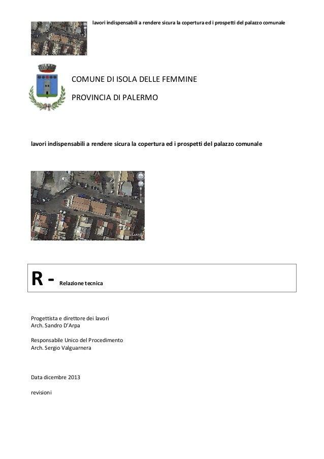 lavori indispensabili a rendere sicura la copertura ed i prospetti del palazzo comunale  COMUNE DI ISOLA DELLE FEMMINE PRO...