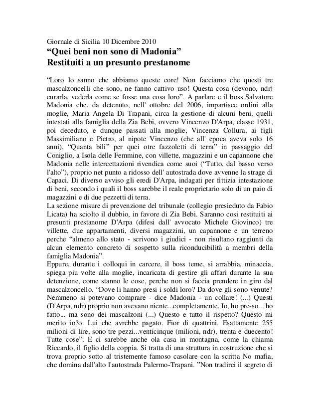 """Giornale di Sicilia 10 Dicembre 2010  """"Quei beni non sono di Madonia"""" Restituiti a un presunto prestanome """"Loro lo sanno c..."""